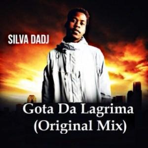 Silva Dadj - Gota Da Lagrima